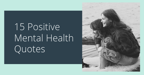 15 positive mental health quotes