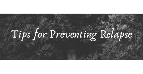tips for preventing relapse