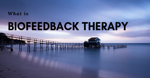 what is biofeedback therapy