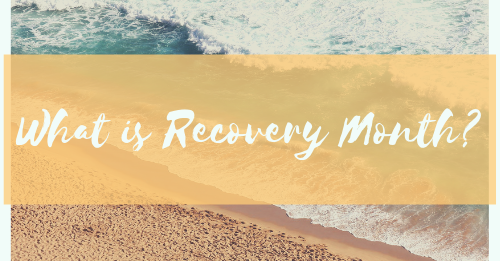 what is recovery month