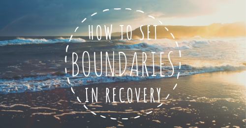 how to set boundaries in recovery