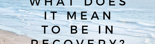 what does it mean to be in recovery