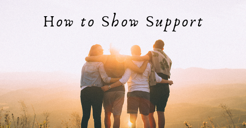 how to show support