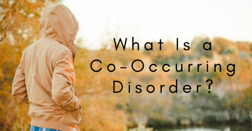 What Is a Co-Occurring Disorder