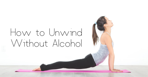 """""""how to unwind without alcohol"""" graphic"""