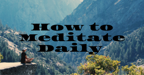 """how to meditate daily"" graphic"