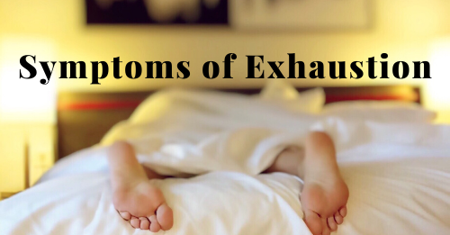 """symptoms of exhaustion"" graphic"