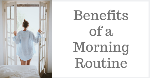 Benefits of a Morning Routine