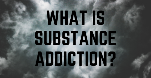 """""""What Is Substance Addiction"""" graphic"""