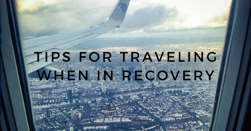 """Tips for Traveling When in Recovery"" Graphic"
