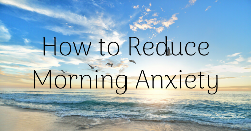 """how to reduce morning anxiety"" Graphic"