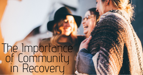"""importance of community in recovery"" graphic"