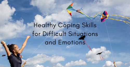 """Healthy Coping Skills for Difficult Situations and Emotions"" Graphic"