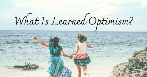 """What Is Learned Optimism"" Graphic"
