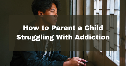 """How to Parent a Child Struggling With Addiction"" Button"