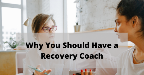 """Why you should have a recovery coach?"" Button"